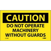 Caution, Do Not Operate Machinery Without Guards, 3X5, Adhesive Vinyl, 5/Pk