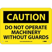 Caution, Do Not Operate Machinery Without Guards, 7X10, Rigid Plastic