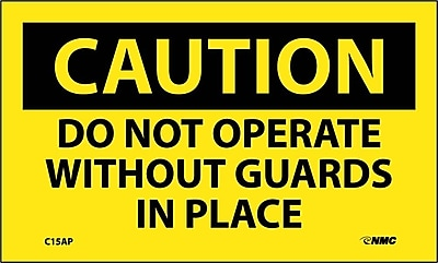 Caution, Do Not Operate Without Guards In Place, 3X5, Adhesive Vinyl, 5/Pk