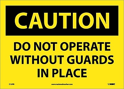 Caution, Do Not Operate Without Guards In Place, 10X14, Adhesive Vinyl