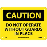 Caution, Do Not Operate Without Guards In Place, 7X10, Rigid Plastic