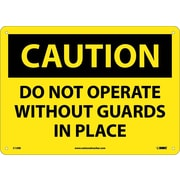 Caution, Do Not Operate Without Guards In Place, 10X14, Rigid Plastic