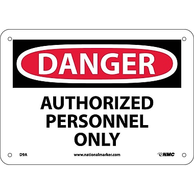 Danger, Authorized Personnel Only, 7X10, .040 Aluminum
