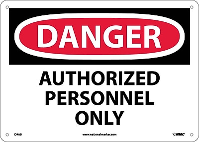 Danger, Authorized Personnel Only, 10X14, .040 Aluminum