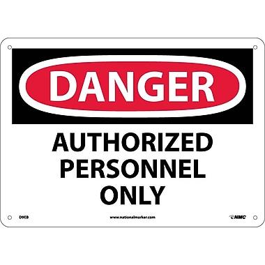 Danger, Authorized Personnel Only, 10X14, Fiberglass