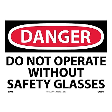 Danger, Do Not Operate Without Safety Glasses, 10X14, Adhesive Vinyl