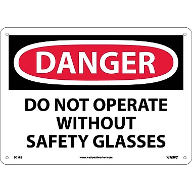 Danger, Do Not Operate Without Safety Glasses, 10X14, Rigid Plastic