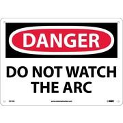 Danger, Do Not Watch The Arc, 10X14, .040 Aluminum