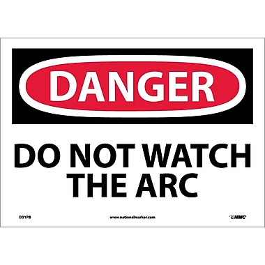 Danger, Do Not Watch The Arc, 10X14, Adhesive Vinyl