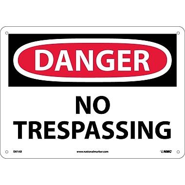 Danger, No Trespassing, 10X14, .040 Aluminum