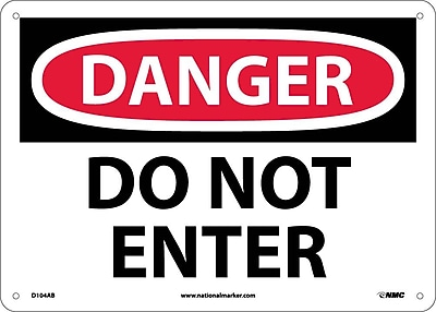 Danger, Do Not Enter, 10X14, .040 Aluminum