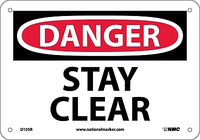Danger, Stay Clear, 7X10, Rigid Plastic