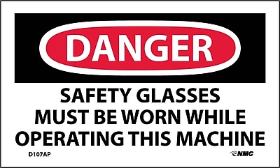Labels - Danger, Safety Glasses Must Be Worn