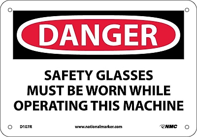 Danger, Safety Glasses Must Be Worn While Operating.., 7X10, Rigid Plastic