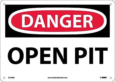 Danger, Open Pit, 10X14, .040 Aluminum