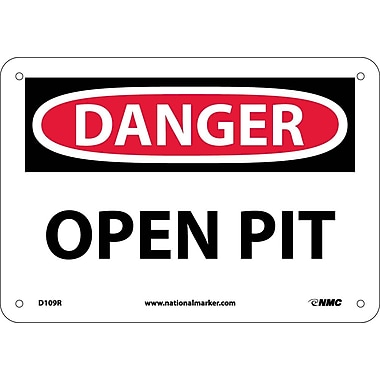 Danger, Open Pit, 7X10, Rigid Plastic