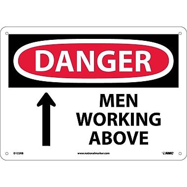 Danger, Men Working Above, 10X14, Rigid Plastic