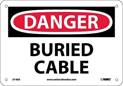 Danger, Buried Cable, 7X10, .040 Aluminum