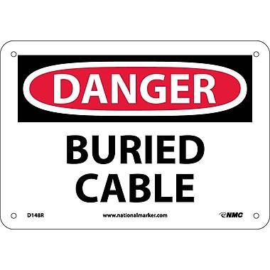 Danger, Buried Cable, 7X10, Rigid Plastic