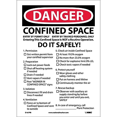 Danger, Confined Space Do It Safely, 10X14, Adhesive Vinyl