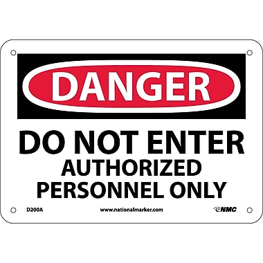 Danger, Do Not Enter Authorized Personnel Only, 7X10, .040 Aluminum