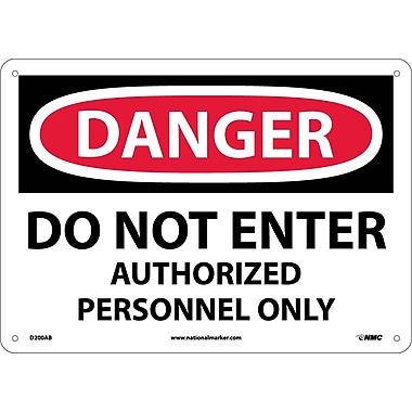 Danger, Do Not Enter Authorized Personnel Only, 10X14, .040 Aluminum