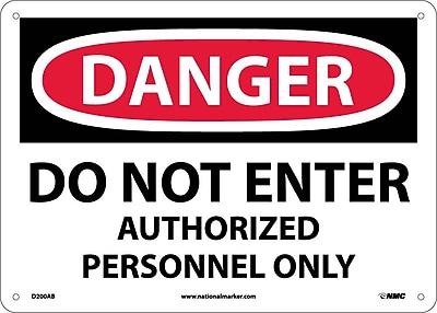 Danger, Do Not Enter Authorized Personnel Only, 10X14, .040 Aluminum