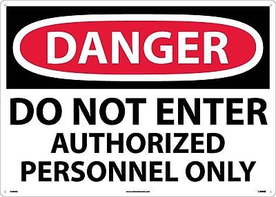 Danger, Do Not Enter Authorized Personnel Only, 20X28, .040 Aluminum