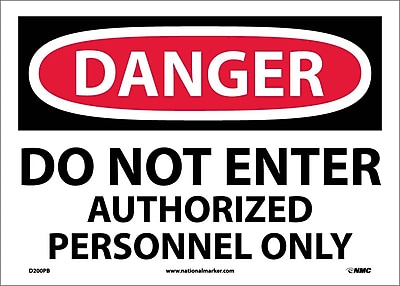 Danger, Do Not Enter Authorized Personnel Only, 10X14, Adhesive Vinyl