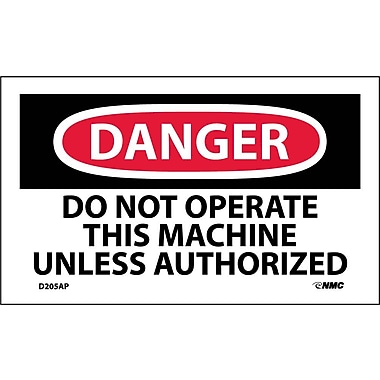 Labels Danger, Do Not Operate This Machine Unless Authorized, 3