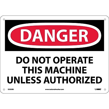 Danger, Do Not Operate This Machine Unless Authorized, 10