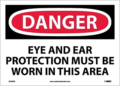 Danger, Eye And Ear Protection Must Be Worn In. . ., 10X14, Adhesive Vinyl