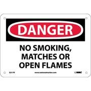 Danger, No Smoking Matches Or Open Flames, 7X10, Rigid Plastic