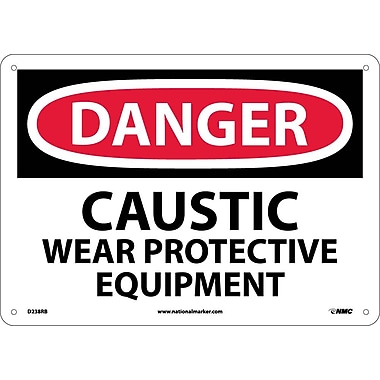Danger, Caustic Wear Protective Equipment, 10X14, Rigid Plastic