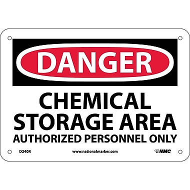 Danger, Chemical Storage Area Authorized Personnel, 7X10, Rigid Plastic