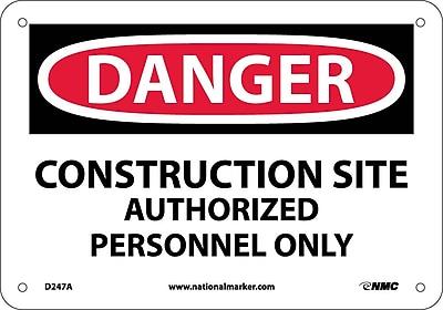Danger, Construction Site Authorized Personnel Only, 7X10, .040 Aluminum