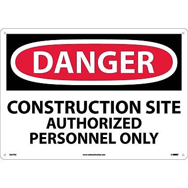 Danger, Construction Site Authorized Personnel. . ., 14X20, Rigid Plastic