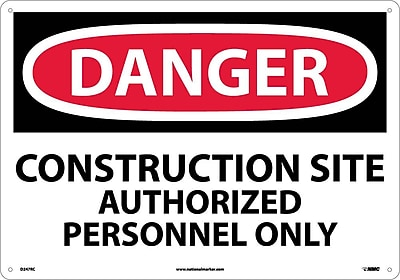 Danger, Construction Site Authorized Personnel. . ., 14X20, Rigid Plastic
