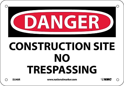 Danger, Construction Site No Trespassing, 7X10, Rigid Plastic