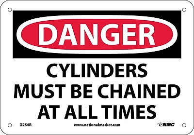 Danger, Cylinders Must Be Chained At All Times, 7X10, Rigid Plastic