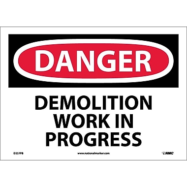 Danger, Demolition Work In Progress, 10X14, Adhesive Vinyl