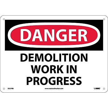 Danger, Demolition Work In Progress, 10X14, Rigid Plastic