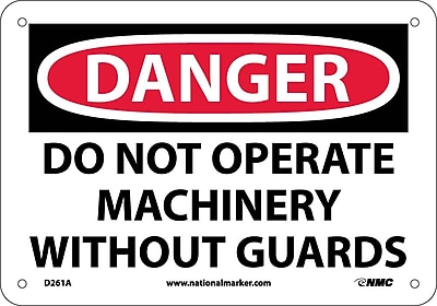 Danger, Do Not Operate Without Guards, 7X10, .040 Aluminum
