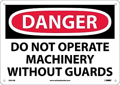Danger, Do Not Operate Machinery Without Guards, 10X14, .040 Aluminum