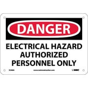 Danger, Electrical Hazard Authorized Personnel Only, 7X10, .040 Aluminum