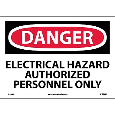 Danger, Electrical Hazard Authorized Personnel Only, 10X14, Adhesive Vinyl