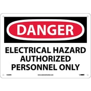 Danger, Electrical Hazard Authorized Personnel Only, 10X14, Rigid Plastic