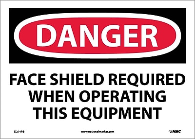 Danger, Face Shield Required When Operating This. . ., 10X14, Adhesive Vinyl