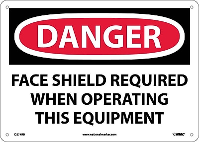 Danger, Face Shield Required When Operating This. . ., 10X14, Rigid Plastic