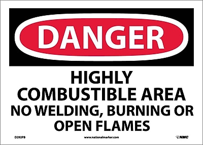 Danger, Highly Combustible Area No Welding Burning. . ., 10X14, Adhesive Vinyl